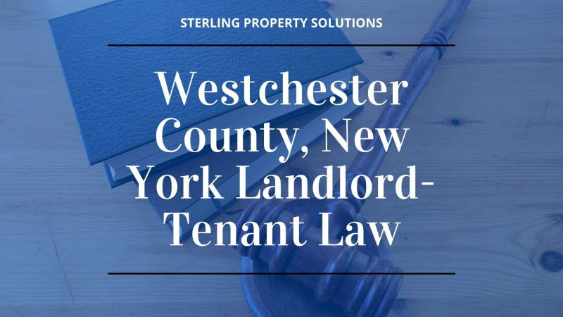 Westchester County, New York Landlord-Tenant Law